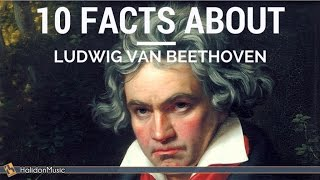 Beethoven - 10 facts about Ludwig van Beethoven | Classical Music History