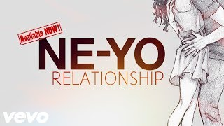 Ne-Yo - Relationship (New Song 2017)