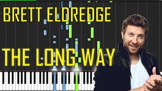Brett Eldredge - The Long Way Piano Tutorial - Chords - How To Play - Cover