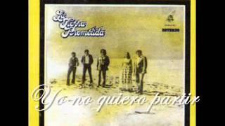 YO NO QUIERO PARTIR - LA TIERRA PROMETIDA