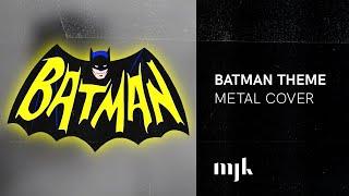 BATMAN Theme (Metal Cover)