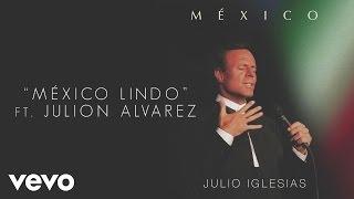 Julio Iglesias - México Lindo (Cover Audio) ft. Julión Álvarez