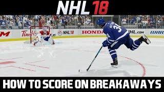 NHL 18 TUTORIAL: HOW TO SCORE ON BREAKAWAYS