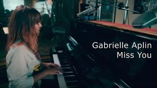 Miss You - Gabrielle Aplin (Piano)  [LYRICS]