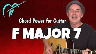 F Major 7: Play 5X Songs With Chord Power
