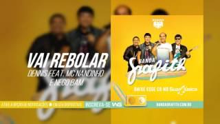 Banda Grafith - Vai Rebolar | Verão 2017