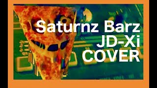 [JD-Xi only cover] Saturnz Barz (Spirit House) - Gorillaz