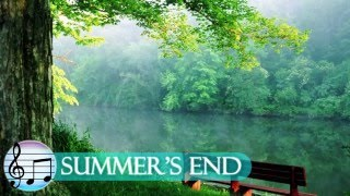 Summers End: Relaxing Calming Music