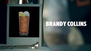 BRANDY COLLINS DRINK RECIPE - HOW TO MIX