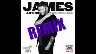 James Arthur - Impossible (Pitched up) Remix