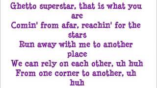 Ghetto Superstar - Pras ft Mya Lyrics