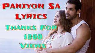 Paniyon Sa Lyrics - Atif Aslam |  Paniyon Sa Bahta Rahoo Lyrics