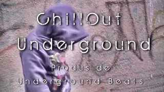 Chill Out-Underground Videoclip Official HD