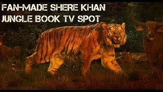 Shere Khan Fan made Jungle Book tv spot (HD)