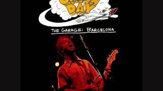 The Garage: Barcelona: When I Come Around