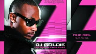DjGoldie   Fine Girl ft Xsmile