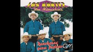 Los Kortez de Sinaloa - Amaneci Con Ganas