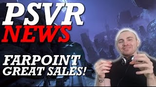 PSVR Latest News | Farpoint Sales | Special Delivery Release Date