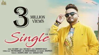 Single | (FULL HD) | KK Garry | New Punjabi Songs 2018 | Latest Punjabi Songs 2018 | Jass Records