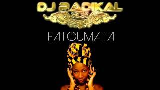 FATOUMATA - KIZOMBA REMIX - DJ RADIKAL