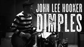 John Lee Hooker cover Dimples - Cool.G.Bops ( Texas Slim )