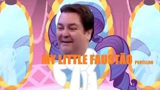A Volta do Nel! My Little Faustão Pentelho