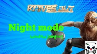 Knives out - night mode and jumping over windows update