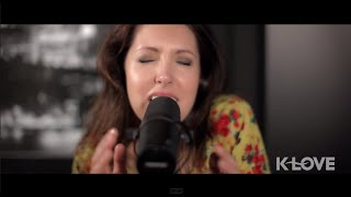 "K-LOVE - Francesca Battistelli ""He Knows My Name"" LIVE"