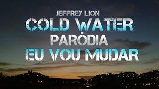 "Cold Water - PARÓDIA ""Eu Vou Mudar"" (Lyric Video)"