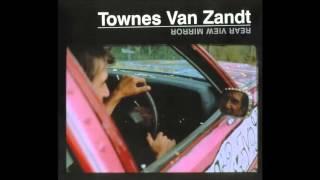 Townes Van Zandt   No Place to Fall