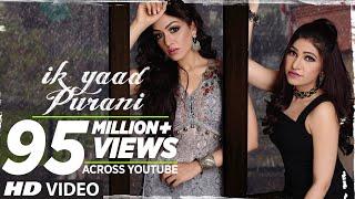 Ik Yaad Purani Song Feat. Khushali Kumar | Tulsi Kumar, Jashan Singh | Shaarib Toshi T-Series width=