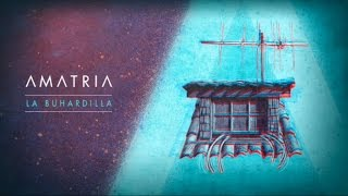 Amatria - La Buhardilla (Lyric video)