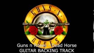 Guns n Roses - Dead Horse GUITAR BACKING TRACK