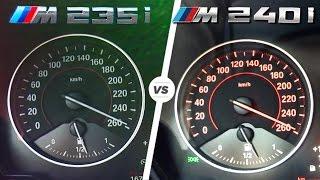 BMW M240i vs M235i ACCELERATION & TOP SPEED 0-250 km/h