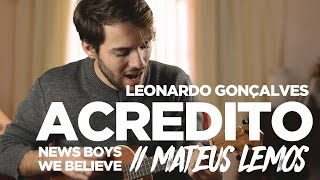 Acredito // We Believe (Leonardo Gonçalves // News Boys - ukulele version) - Mateus Lemos