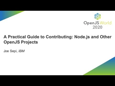 A Practical Guide to Contributing  Node.js and Other OpenJS Projects