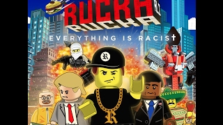 "Everything is Racist (Parody of Lego Movie ""Everything is Awesome"") ~ Rucka Rucka Ali"