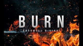 Hardwell & VINAI - Burn (HQ)
