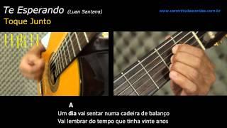 TE ESPERANDO (Luan Santana) -  VIOLÃO TOQUE JUNTO - LIÇÃO 3 de 3 - TOQUE JUNTO