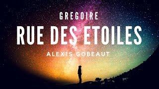 [COVER] GRÉGOIRE : RUE DES ÉTOILES 🎤