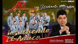 Gerardo Moran  - Tsuchendo el Anaco - Orquesta Amores del ritmo