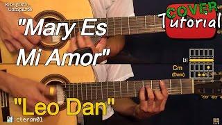 Mary es mi Amor - Leo Dan Cover/Tutorial Guitarra