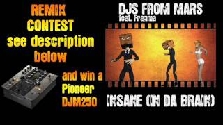 Djs From Mars Vs Fragma - Insane (In Da Brain) P&P Remix