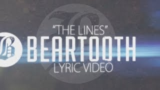 Beartooth - The Lines - Lyric Video HD