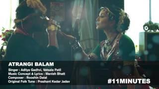 Atrangi Balam | FULL AUDIO SONG | 11 Minutes | Sunny Leone, Alok Nath & Deepak Dobriyal