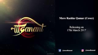 NAADIANANT - Mere Rashke Qamar (Cover) | Teaser