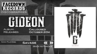 Gideon - Calloused - Savage