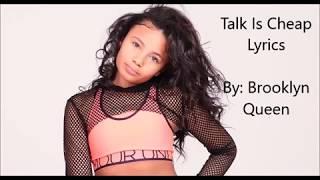 "Brooklyn Queen ""Talk Is Cheap"" [lyrics]"