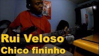 Chico fininho - Rui Veloso (bass cover)