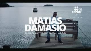 Matias Damásio @ Pacha ofir